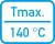 Tmax - 140°C